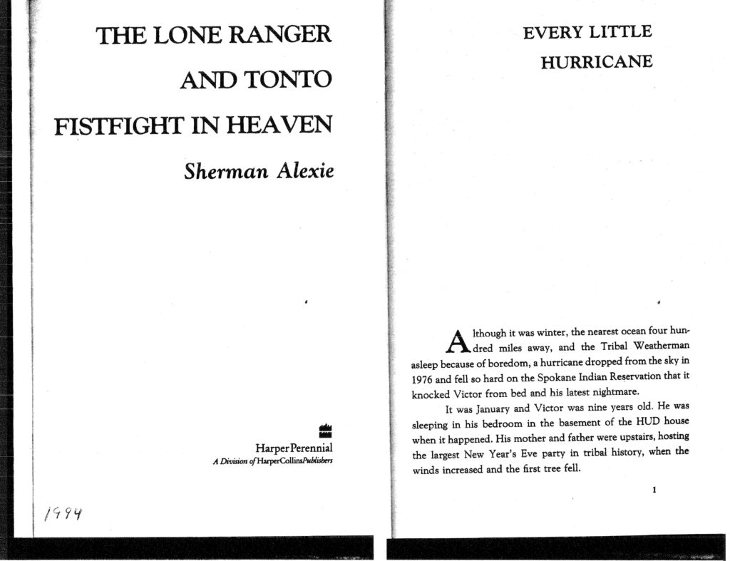 every little hurricane The lovely elements of every little hurricane recently in class, we read and discussed a passage from the lone ranger and tomb fistfight in heaven by sherman alexie entitled every little hurricane there were definitely many parts of the reading that kept my attention the aspects that the author seems to be getting at in the.